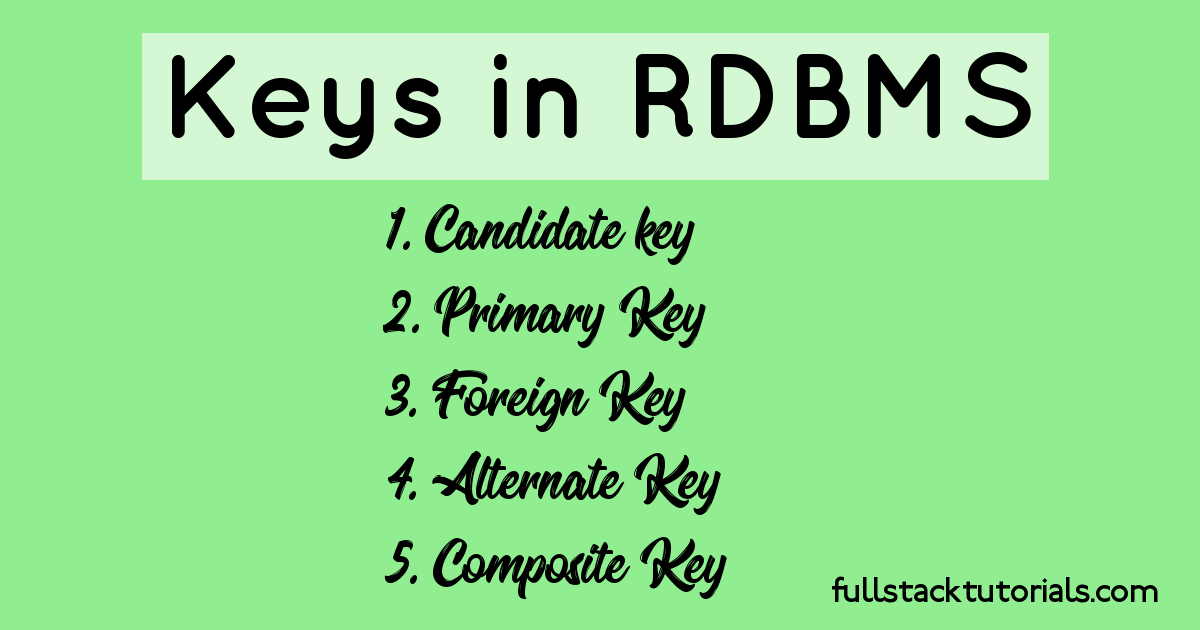 What are the different types of keys in RDBMS