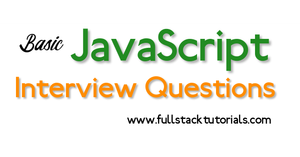 Basic JavaScript Interview Questions