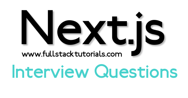 Next js Interview Questions