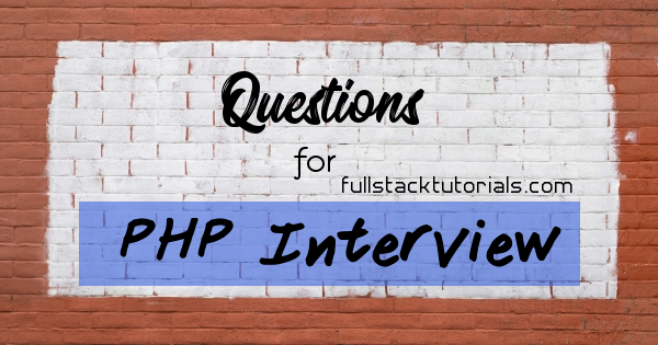 Questions for PHP Interview