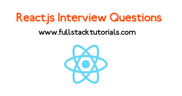 React.js Interview Questions and Answers