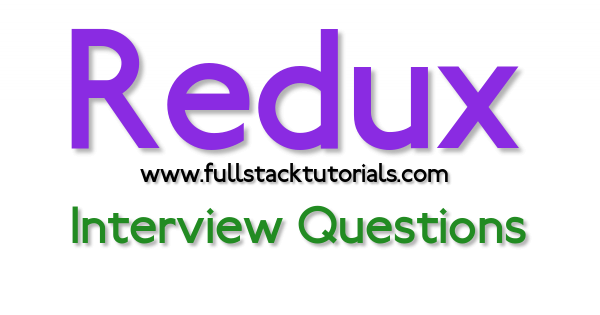 Redux Interview Questions and Answers